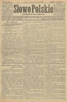 Słowo Polskie (wydanie popołudniowe). 1906, nr45