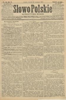 Słowo Polskie (wydanie poranne). 1906, nr48