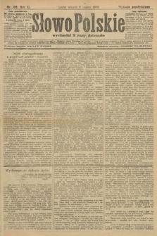 Słowo Polskie (wydanie popołudniowe). 1906, nr108