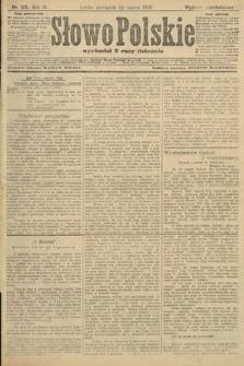 Słowo Polskie (wydanie popołudniowe). 1906, nr125
