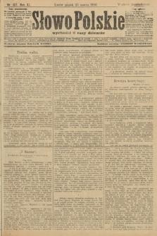 Słowo Polskie (wydanie popołudniowe). 1906, nr127