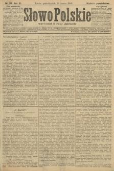 Słowo Polskie (wydanie popołudniowe). 1906, nr131