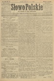 Słowo Polskie (wydanie poranne). 1906, nr134