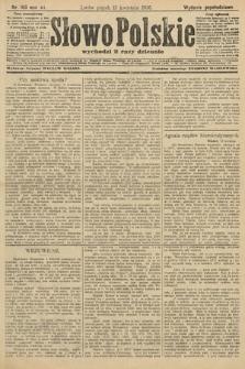 Słowo Polskie (wydanie popołudniowe). 1906, nr163