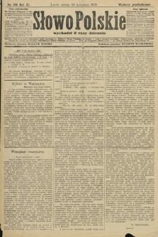 Słowo Polskie (wydanie popołudniowe). 1906, nr186