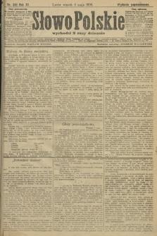 Słowo Polskie (wydanie popołudniowe). 1906, nr201