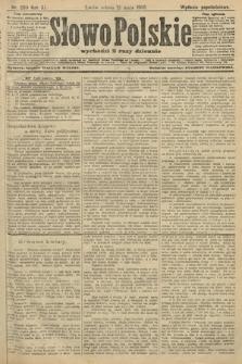 Słowo Polskie (wydanie popołudniowe). 1906, nr209