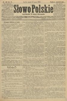 Słowo Polskie (wydanie popołudniowe). 1906, nr219