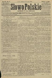 Słowo Polskie (wydanie poranne). 1906, nr222