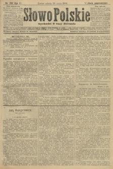 Słowo Polskie (wydanie popołudniowe). 1906, nr232