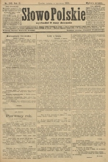 Słowo Polskie (wydanie poranne). 1906, nr243