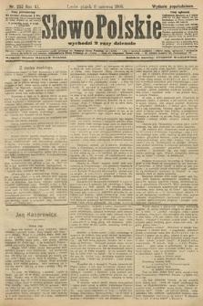 Słowo Polskie (wydanie popołudniowe). 1906, nr252