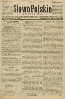 Słowo Polskie (wydanie poranne). 1906, nr255