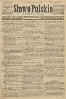 Słowo Polskie (wydanie popołudniowe). 1906, nr256