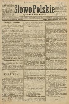 Słowo Polskie (wydanie poranne). 1906, nr264