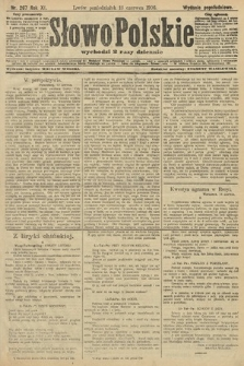 Słowo Polskie (wydanie popołudniowe). 1906, nr267