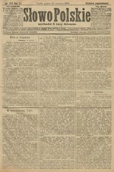 Słowo Polskie (wydanie popołudniowe). 1906, nr275