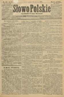 Słowo Polskie (wydanie poranne). 1906, nr286