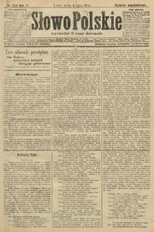 Słowo Polskie (wydanie popołudniowe). 1906, nr294