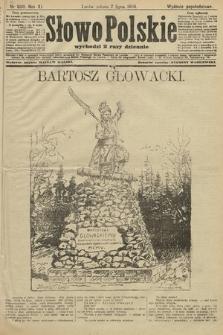 Słowo Polskie (wydanie popołudniowe). 1906, nr300