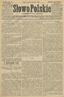 Słowo Polskie (wydanie popołudniowe). 1906, nr304
