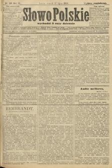 Słowo Polskie (wydanie popołudniowe). 1906, nr316