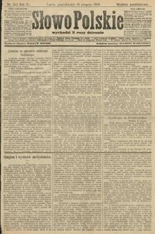 Słowo Polskie (wydanie popołudniowe). 1906, nr362