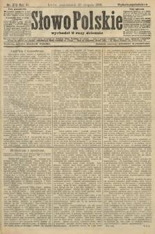 Słowo Polskie (wydanie popołudniowe). 1906, nr373