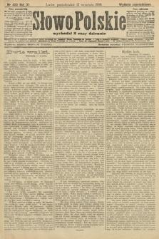 Słowo Polskie (wydanie popołudniowe). 1906, nr420