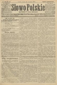 Słowo Polskie (wydanie popołudniowe). 1906, nr430