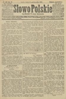 Słowo Polskie (wydanie popołudniowe). 1906, nr459