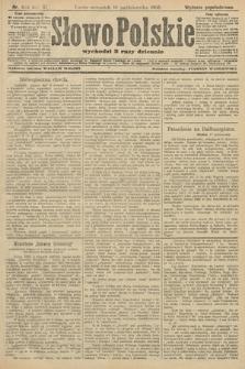Słowo Polskie (wydanie popołudniowe). 1906, nr473