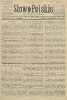 Słowo Polskie (wydanie popołudniowe). 1906, nr483