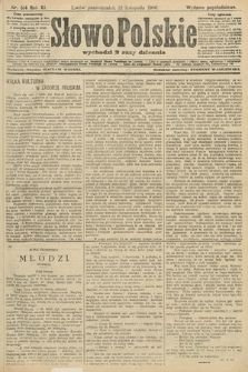 Słowo Polskie (wydanie popołudniowe). 1906, nr514