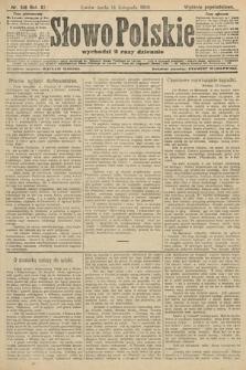Słowo Polskie (wydanie popołudniowe). 1906, nr518