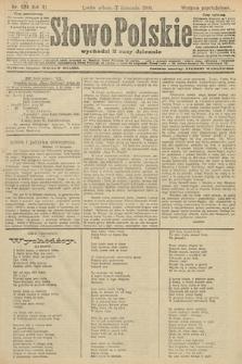 Słowo Polskie (wydanie popołudniowe). 1906, nr524