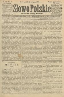 Słowo Polskie (wydanie popołudniowe). 1906, nr534