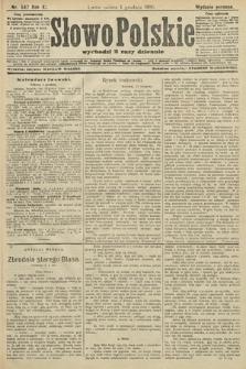 Słowo Polskie (wydanie poranne). 1906, nr547