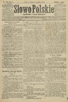 Słowo Polskie (wydanie poranne). 1906, nr549