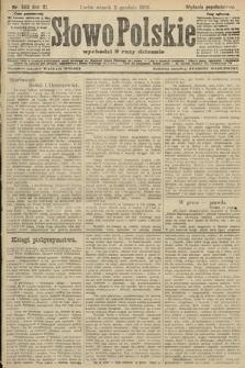 Słowo Polskie (wydanie popołudniowe). 1906, nr563