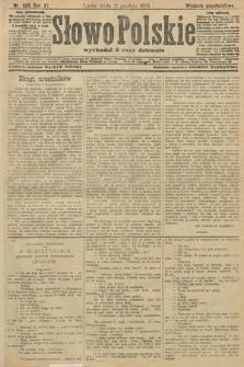 Słowo Polskie (wydanie popołudniowe). 1906, nr565