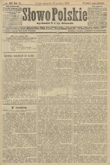 Słowo Polskie (wydanie popołudniowe). 1906, nr567