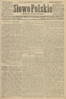 Słowo Polskie (wydanie popołudniowe). 1906, nr573