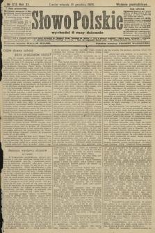 Słowo Polskie (wydanie popołudniowe). 1906, nr575