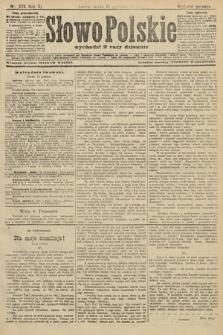 Słowo Polskie (wydanie poranne). 1906, nr576