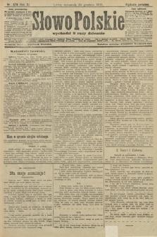 Słowo Polskie (wydanie poranne). 1906, nr578