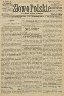 Słowo Polskie (wydanie popołudniowe). 1906, nr581