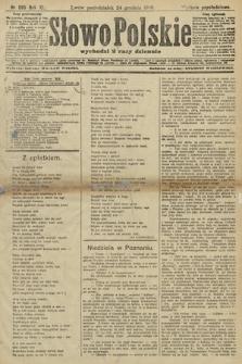 Słowo Polskie (wydanie popołudniowe). 1906, nr585