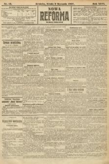 Nowa Reforma (numer poranny). 1907, nr13