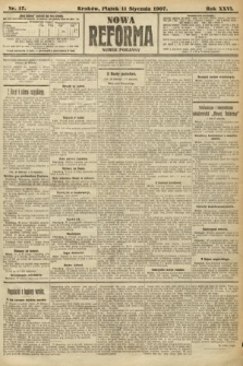 Nowa Reforma (numer poranny). 1907, nr17